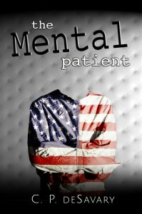 The Mental Patient, by C.P.deSavary