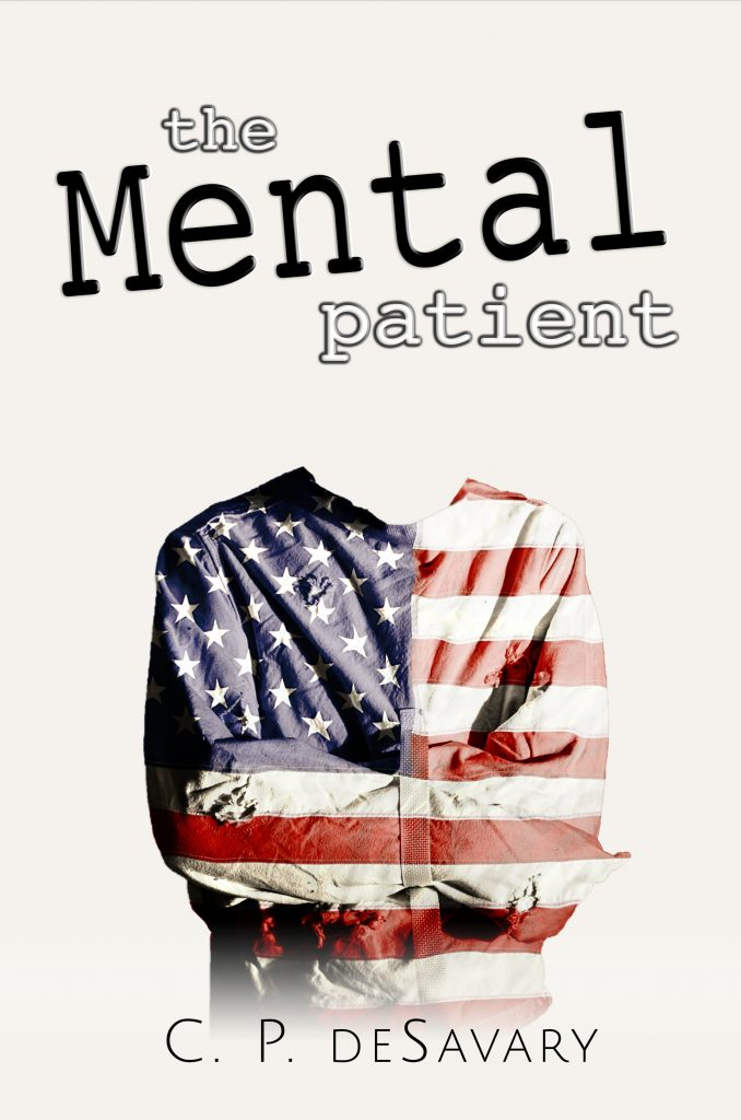 The Mental Patient by C.P.deSavary
